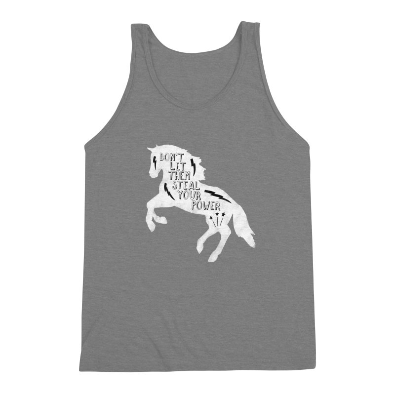 Don't Let Them Steal Your Power Men's Triblend Tank by Hello Happiness!