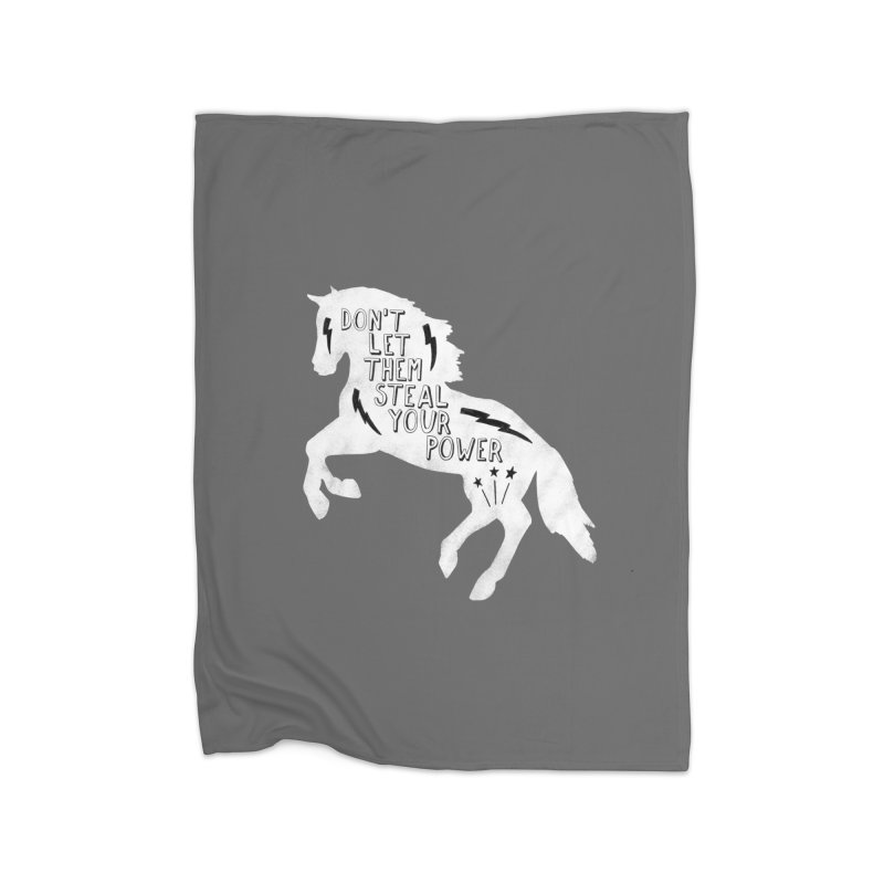 Don't Let Them Steal Your Power Home Fleece Blanket Blanket by Hello Happiness!