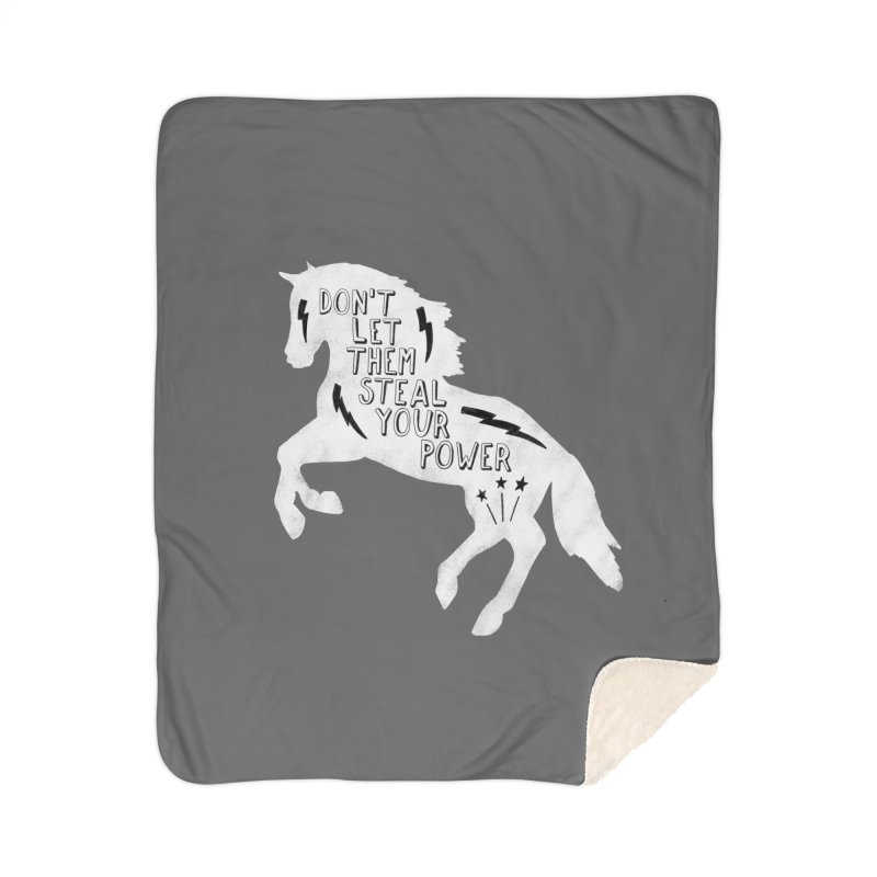 Don't Let Them Steal Your Power Home Sherpa Blanket Blanket by Hello Happiness!