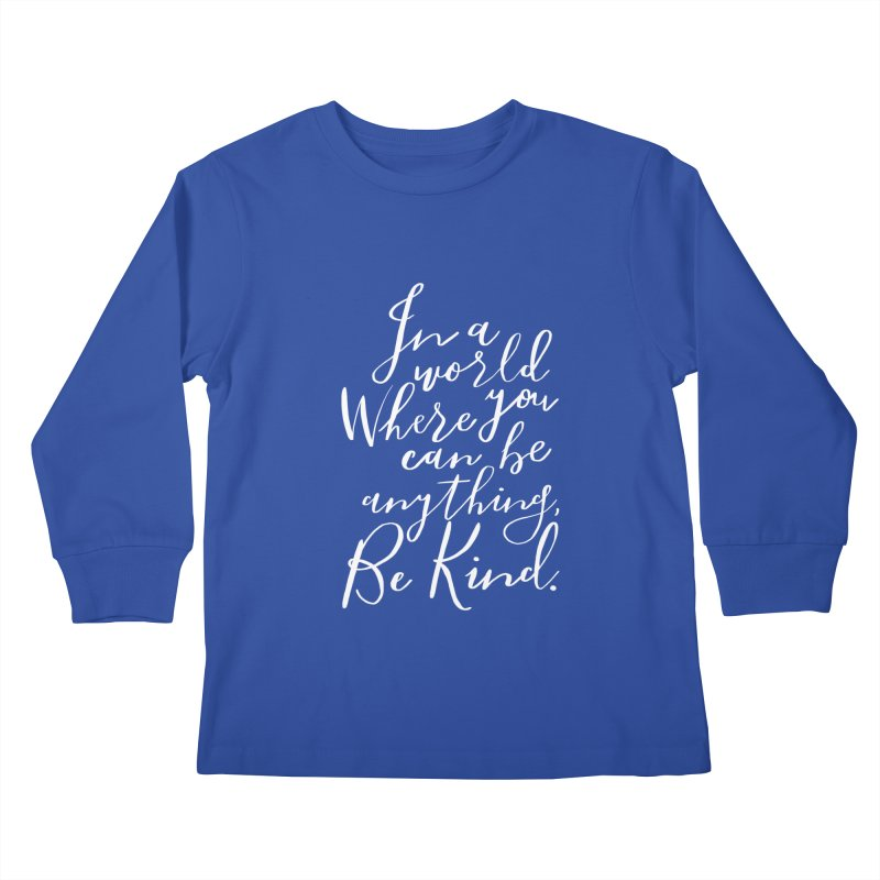 Be Kind Kids Longsleeve T-Shirt by Hello Happiness!