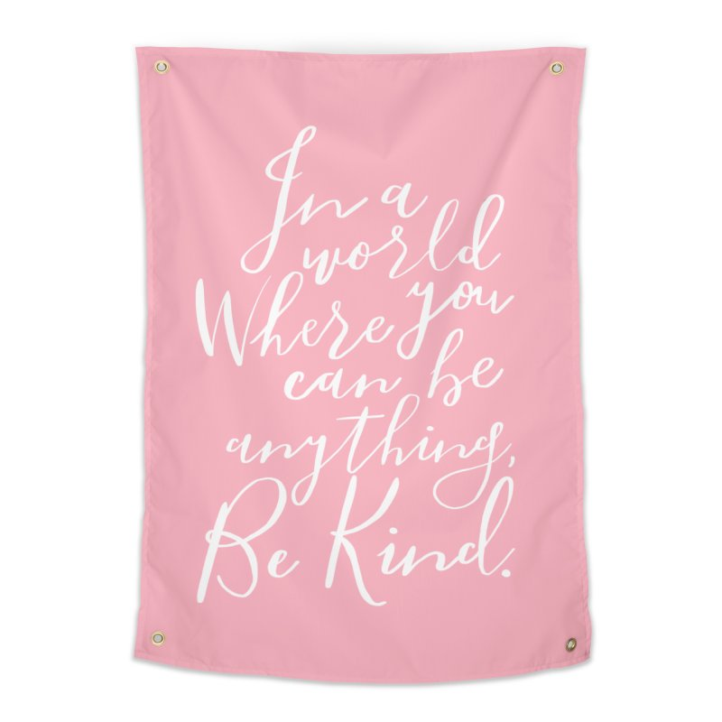 Be Kind Home Tapestry by Hello Happiness!