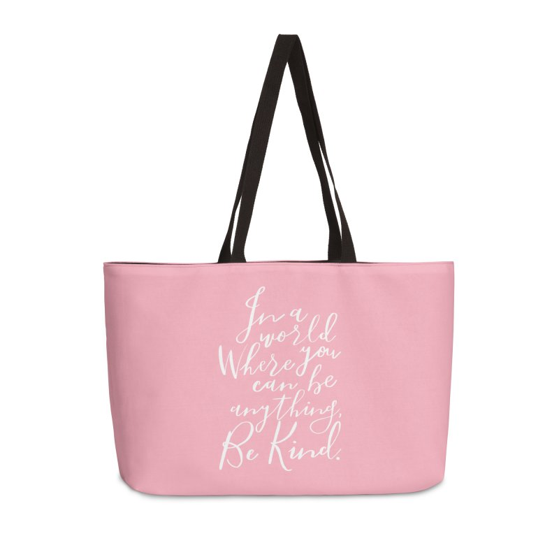 Be Kind Accessories Weekender Bag Bag by Hello Happiness!