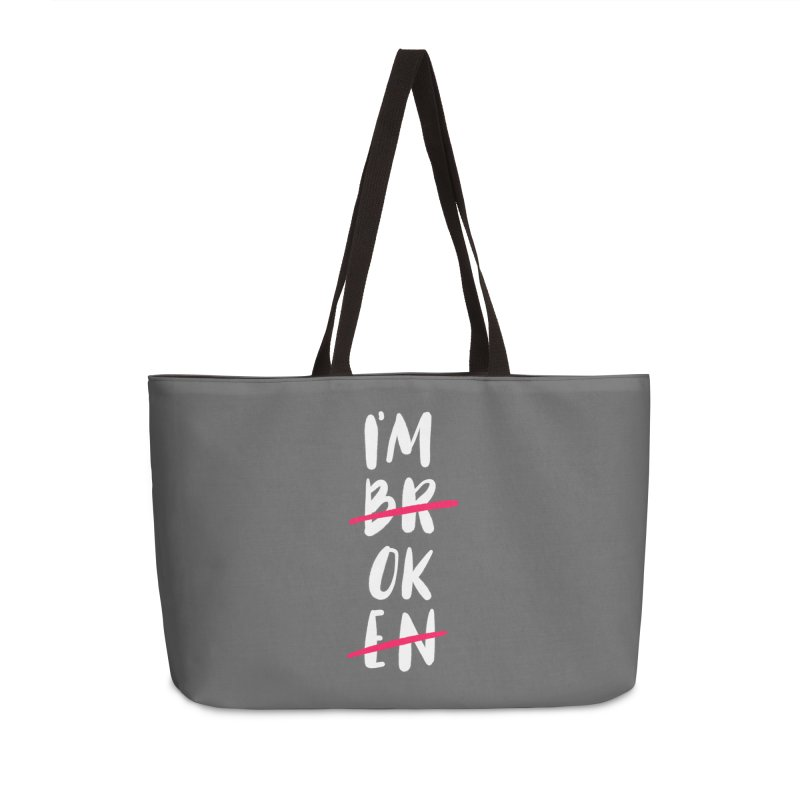 I'm OK Accessories Weekender Bag Bag by Hello Happiness!