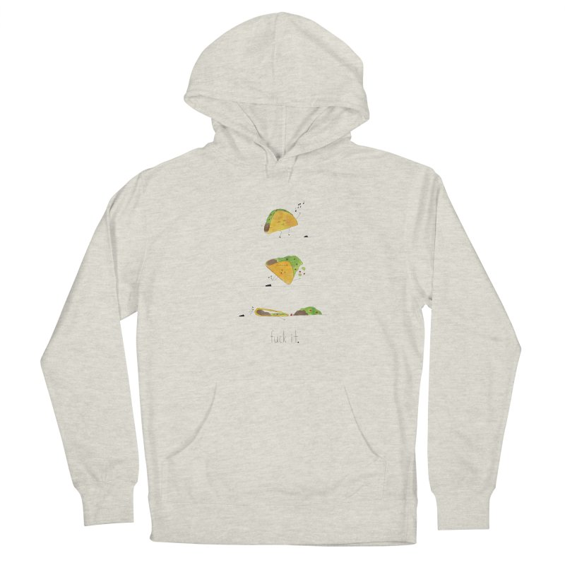 F it Taco Women's French Terry Pullover Hoody by Hello Happiness!