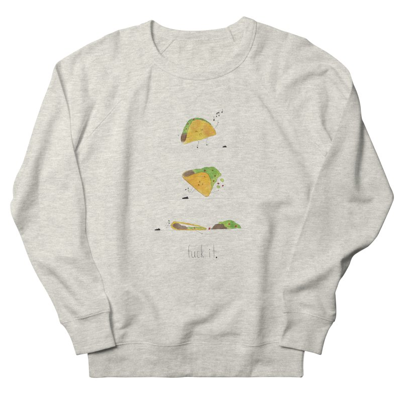 F it Taco Men's French Terry Sweatshirt by Hello Happiness!