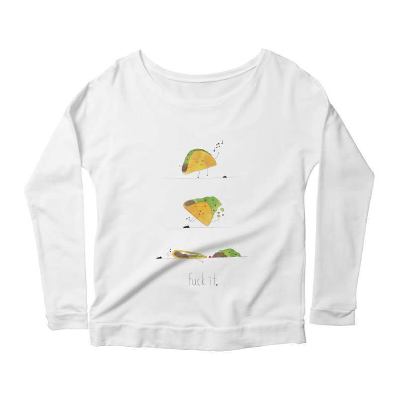 F it Taco Women's Scoop Neck Longsleeve T-Shirt by Hello Happiness!