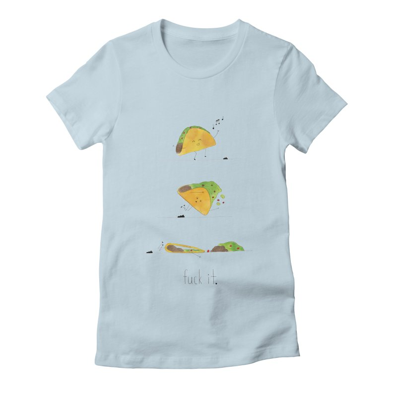F it Taco Women's T-Shirt by Hello Happiness!