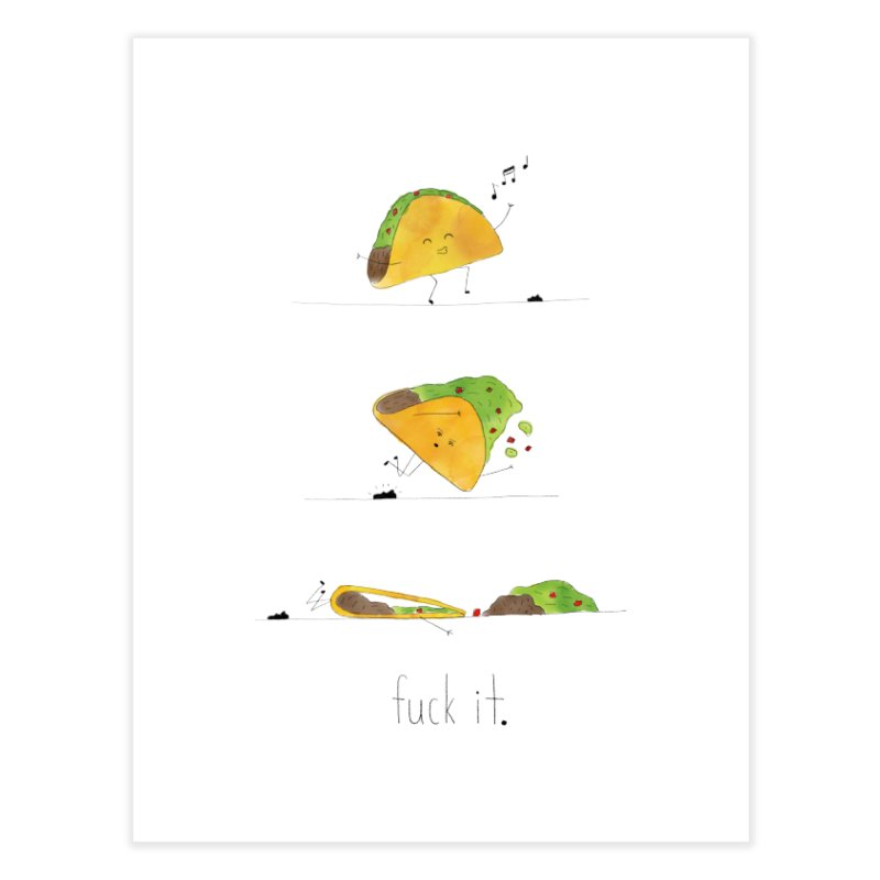 F it Taco Home Fine Art Print by Hello Happiness!