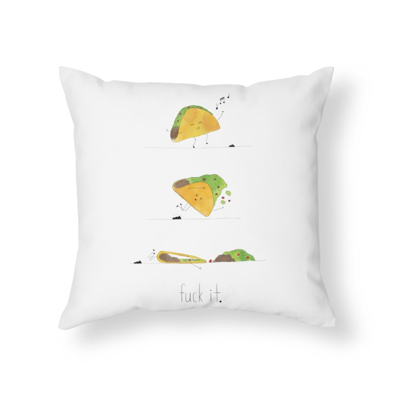 F it Taco Home Throw Pillow by Hello Happiness!