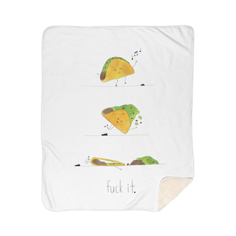 F it Taco Home Sherpa Blanket Blanket by Hello Happiness!