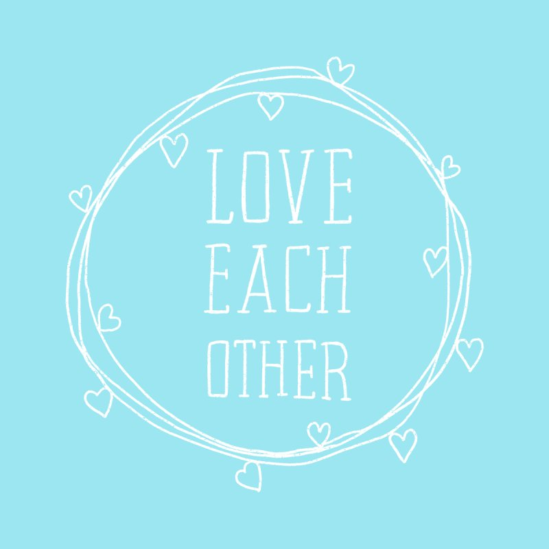 Love Each Other Home Duvet by Hello Happiness!
