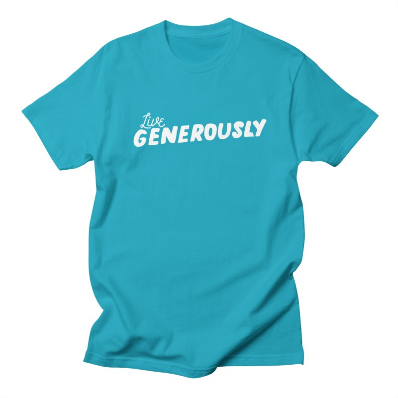 Live Generously Women's Regular Unisex T-Shirt by Hello Happiness!