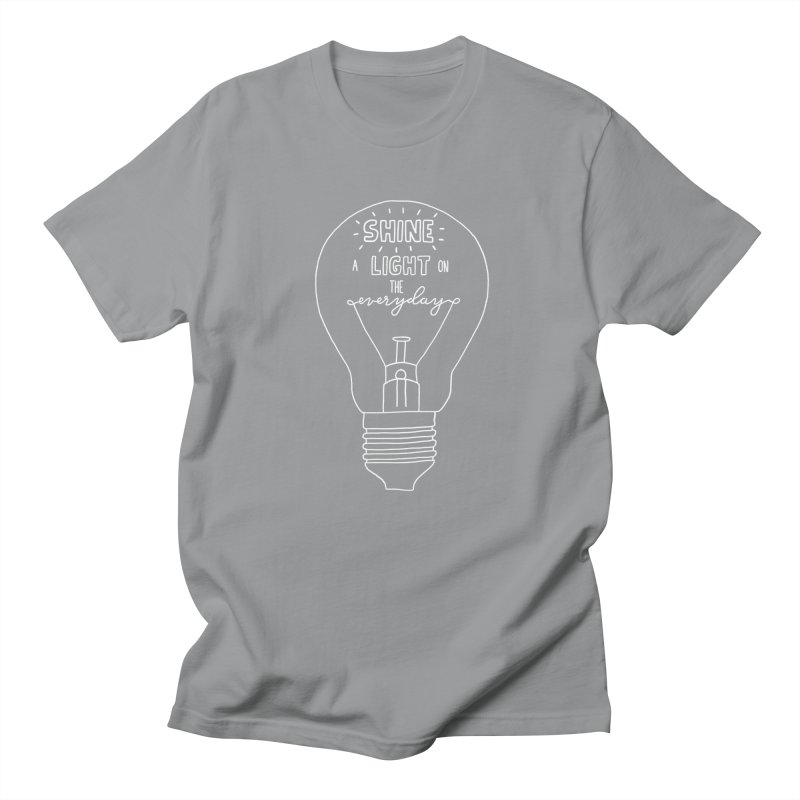 Shine a Light Women's Regular Unisex T-Shirt by Hello Happiness!