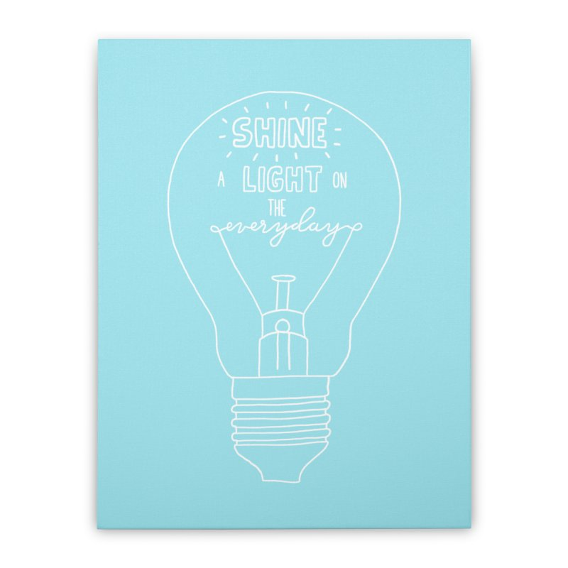 Shine a Light Home Stretched Canvas by Hello Happiness!