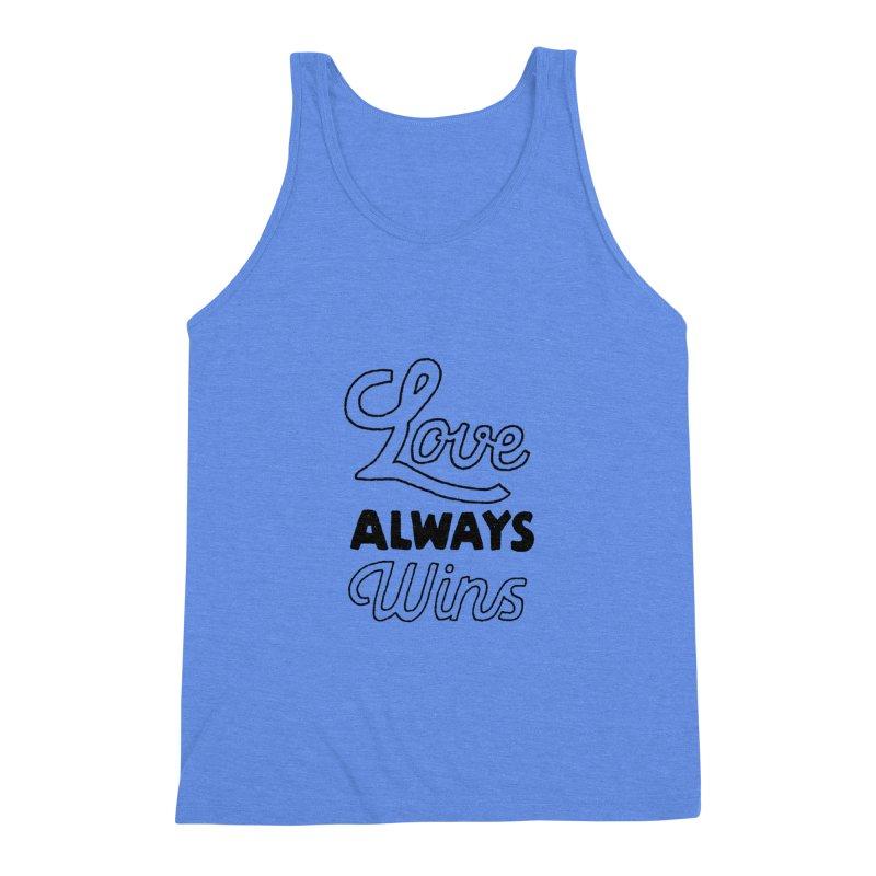 Love Always Wins Men's Tank by Hello Happiness!