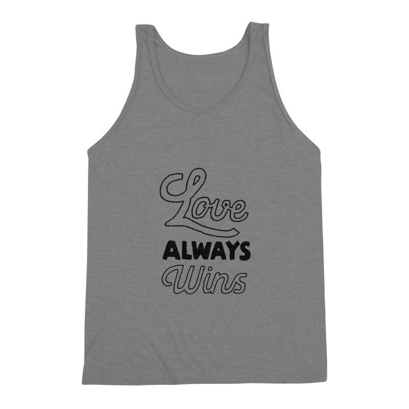 Love Always Wins Men's Triblend Tank by Hello Happiness!