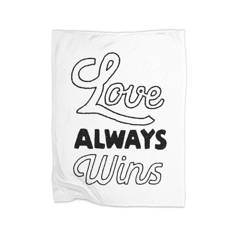 Love Always Wins Home Fleece Blanket Blanket by Hello Happiness!