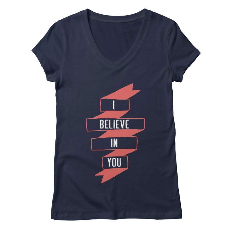 I Believe in You Women's Regular V-Neck by Hello Happiness!
