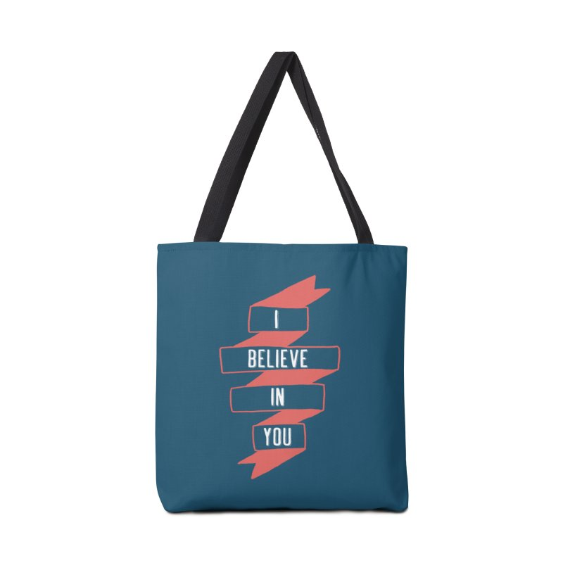 I Believe in You Accessories Bag by Hello Happiness!
