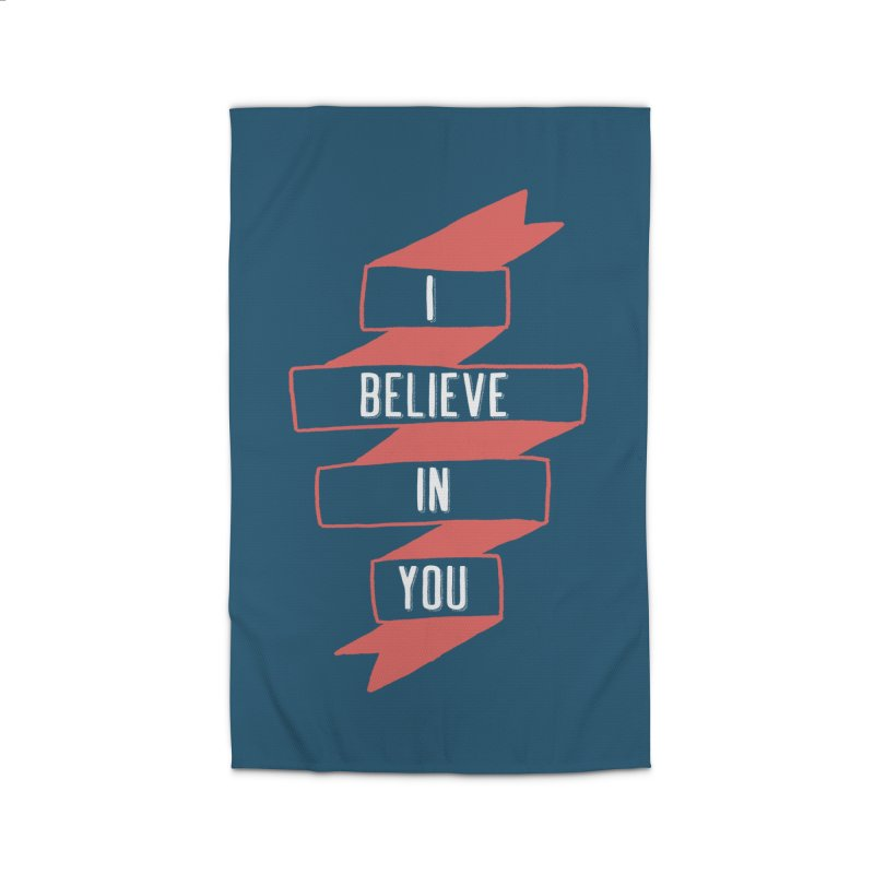 I Believe in You Home Rug by Hello Happiness!