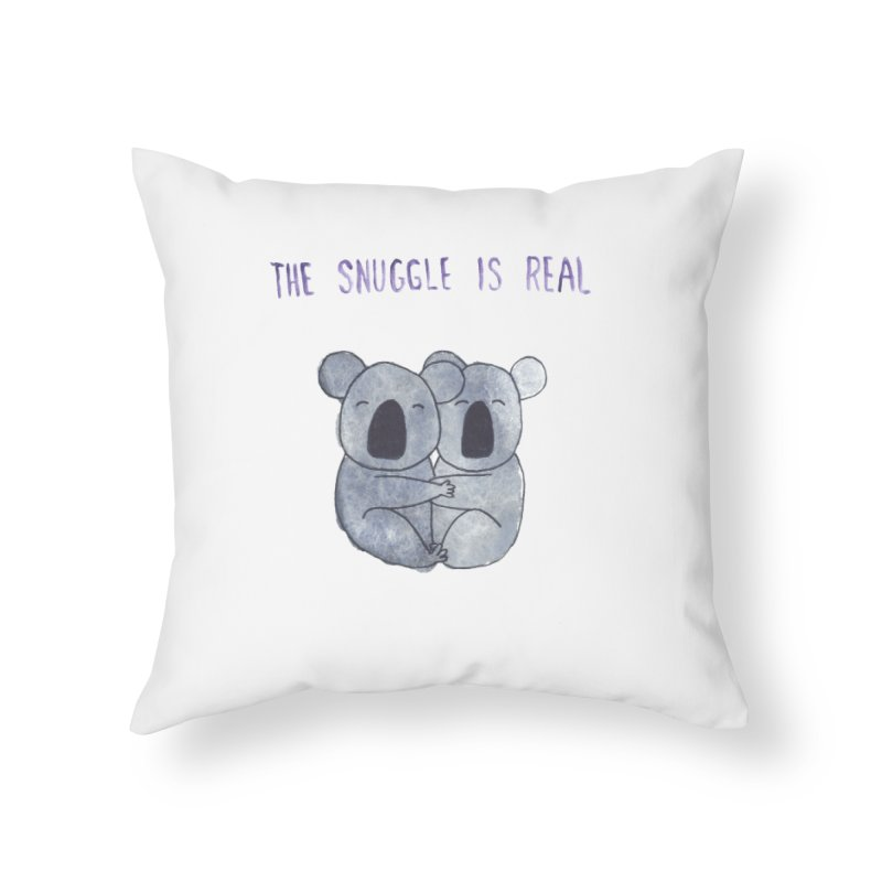 The Snuggle is Real Home Throw Pillow by Hello Happiness!