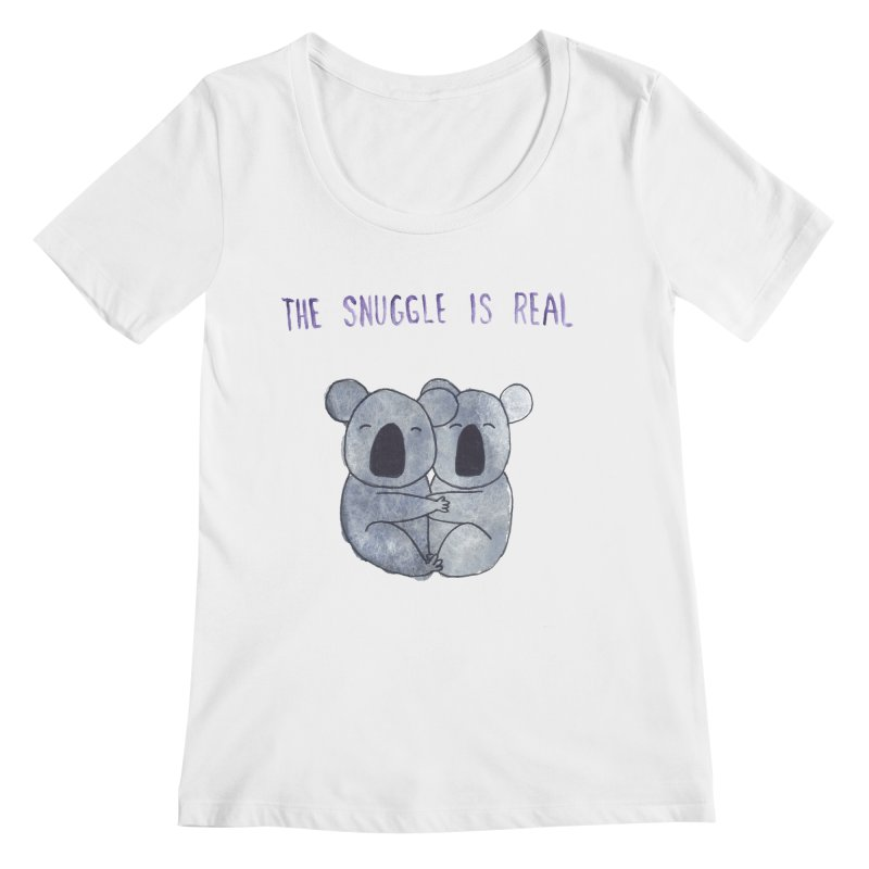The Snuggle is Real Women's Regular Scoop Neck by Hello Happiness!