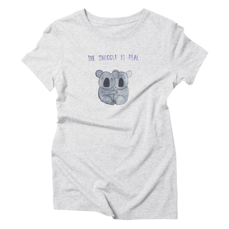 The Snuggle is Real Women's Triblend T-Shirt by Hello Happiness!