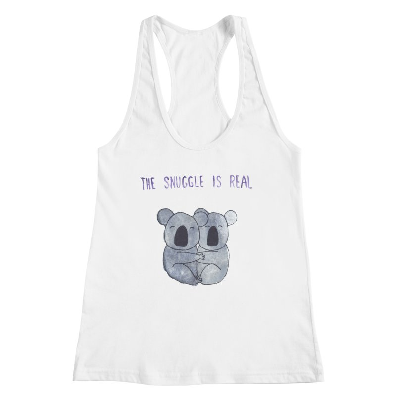 The Snuggle is Real Women's Racerback Tank by Hello Happiness!
