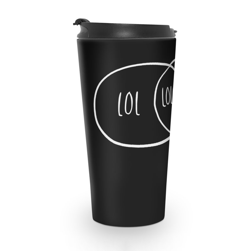 LOLOL Accessories Travel Mug by Hello Happiness!