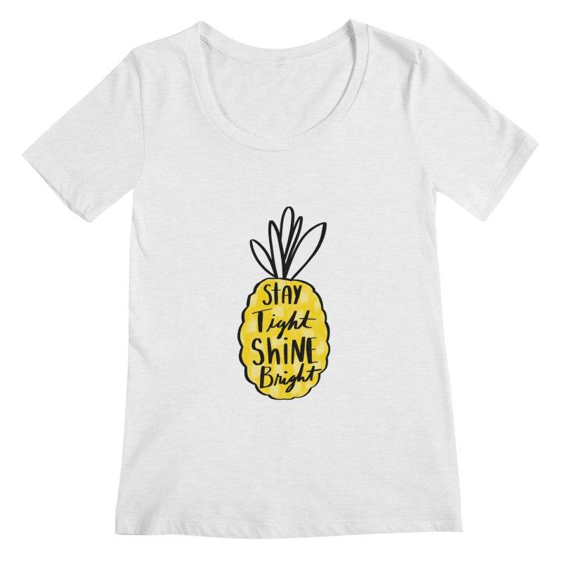Pineapple Women's Regular Scoop Neck by Hello Happiness!