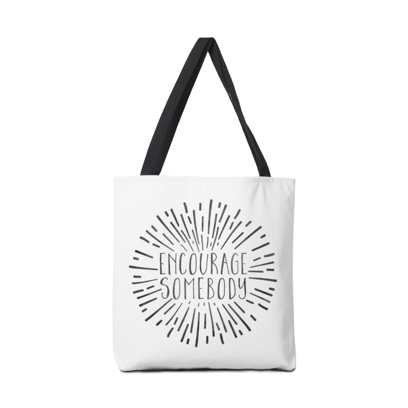Encourage Somebody Accessories Bag by Hello Happiness!