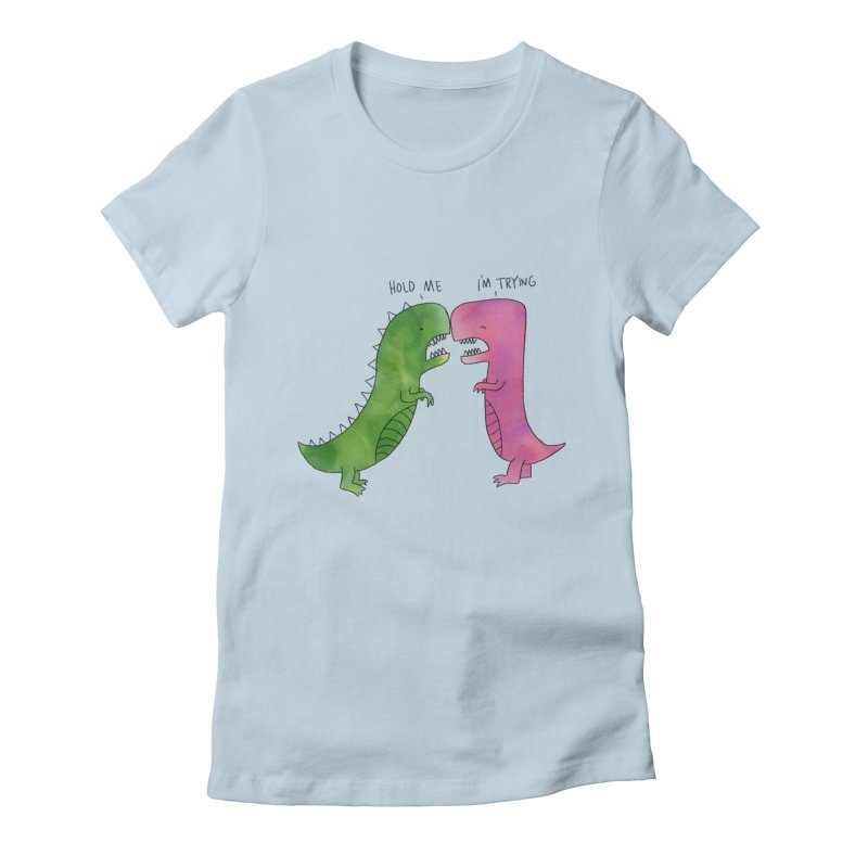 Hold Me Dinosaurs Women's Fitted T-Shirt by Hello Happiness!