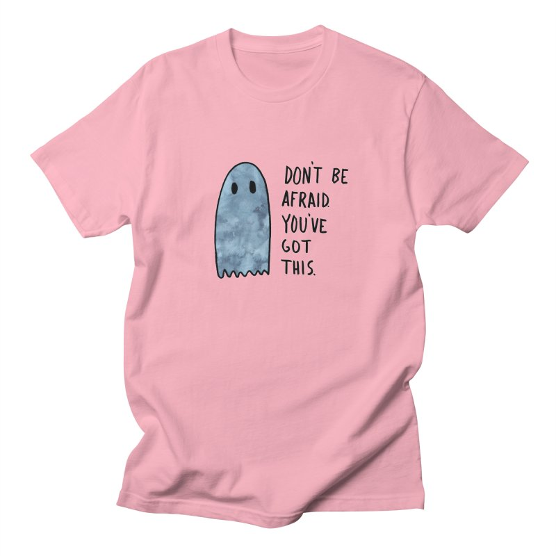 Don't Be Afraid Men's Regular T-Shirt by Hello Happiness!