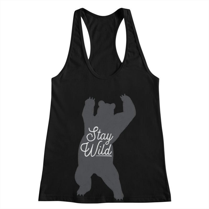 Stay Wild Women's Racerback Tank by Hello Happiness!