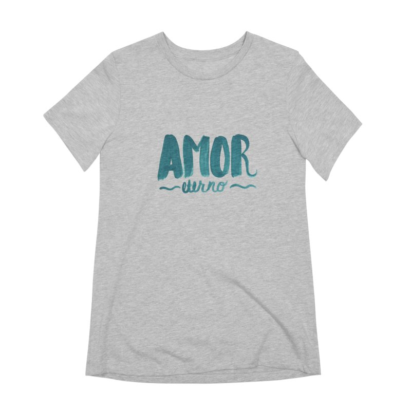 Amor Eterno Women's Extra Soft T-Shirt by MIREYA