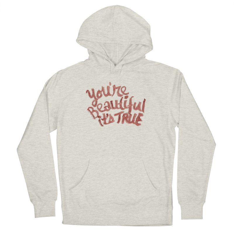 your beautiful... Women's Pullover Hoody by MIREYA