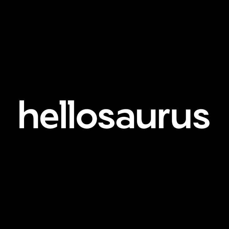 Hellosaurus Men's Sweatshirt by Hellosaurus Swag