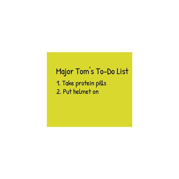image for Major Tom's To-Do List