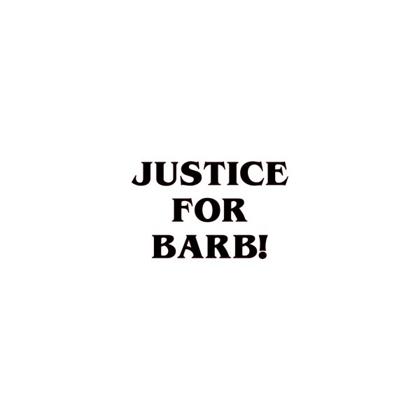 image for Justice for Barb!