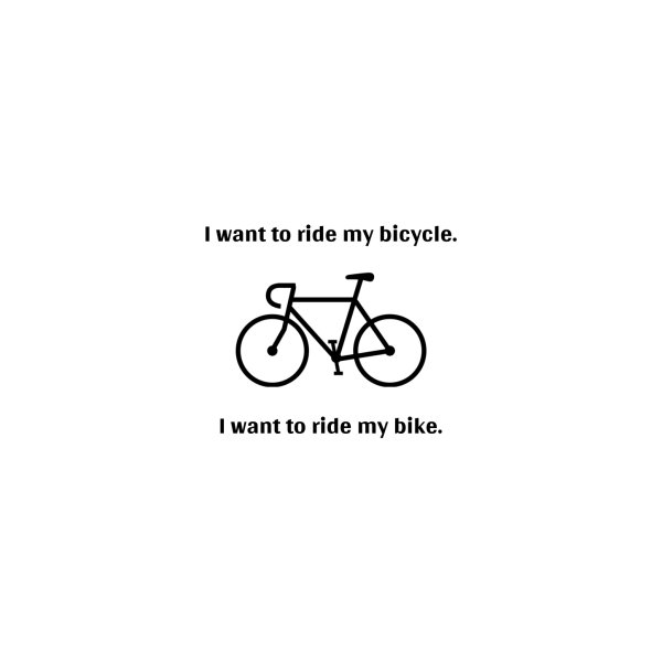 image for I want to ride my bicycle.