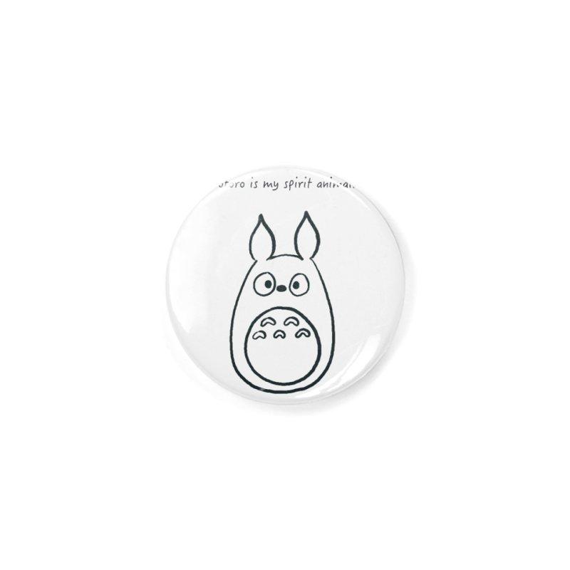 Totoro is my spirit animal. Accessories Button by henryx4's Artist Shop