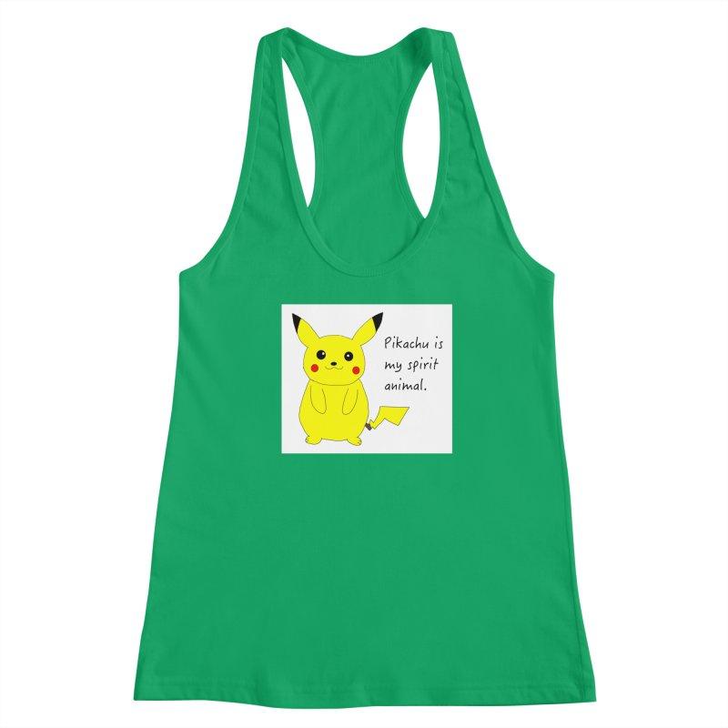 Pikachu is my spirit animal. Women's Tank by henryx4's Artist Shop