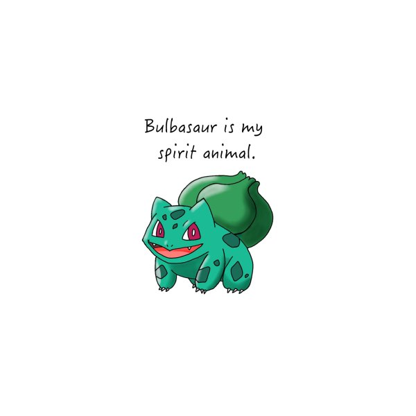 image for Bulbasaur is my spirit animal.