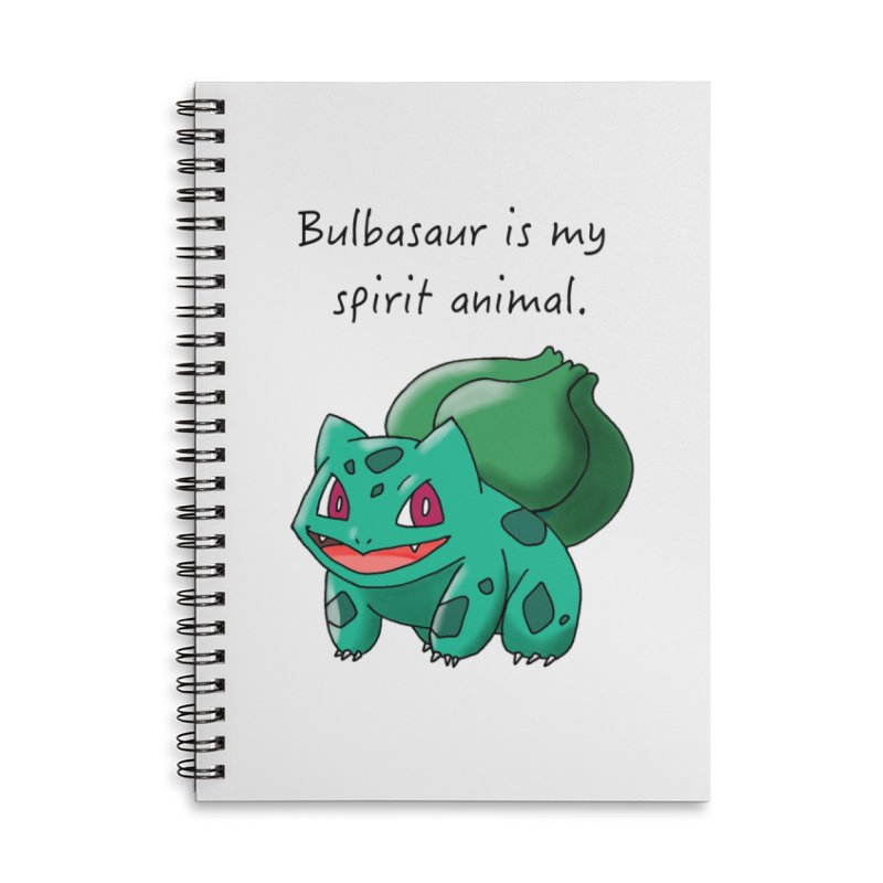 Bulbasaur is my spirit animal. Accessories Notebook by henryx4's Artist Shop