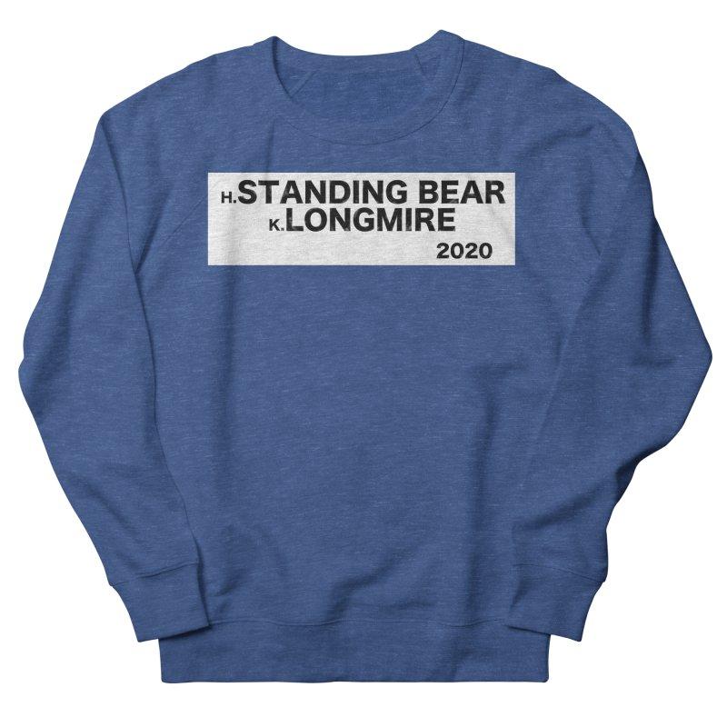 Standing Bear & Longmire 2020 Men's Sweatshirt by henryx4's Artist Shop