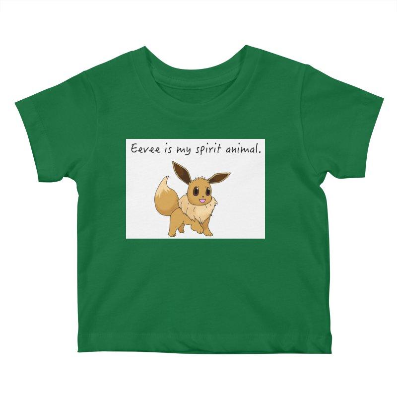 Eevee is my spirit animal. Kids Baby T-Shirt by henryx4's Artist Shop
