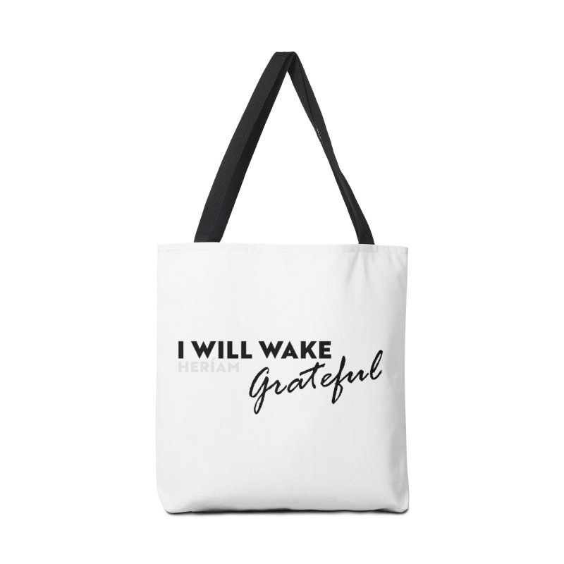 I Will Wake Grateful Accessories Tote Bag Bag by HERÍAM's Artist Shop