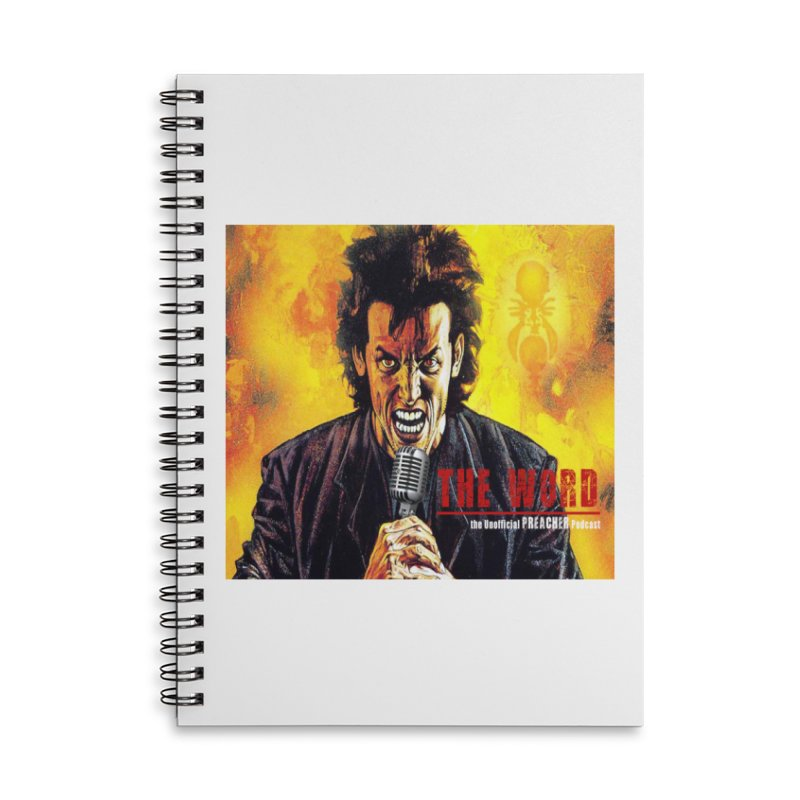 The Word: The Unofficial PREACHER Podcast Logo Accessories Lined Spiral Notebook by Heroes of Noise Artist Shop