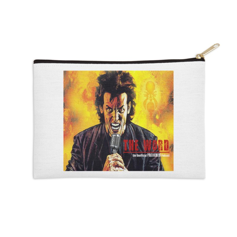 The Word: The Unofficial PREACHER Podcast Logo Accessories Zip Pouch by Heroes of Noise Artist Shop