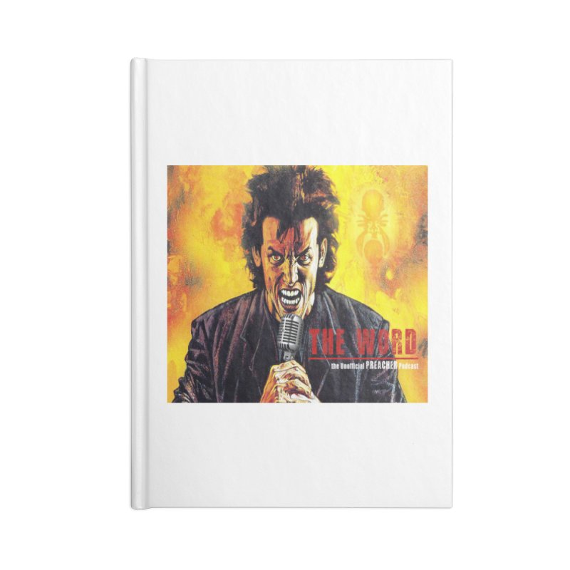 The Word: The Unofficial PREACHER Podcast Logo Accessories Lined Journal Notebook by Heroes of Noise Artist Shop